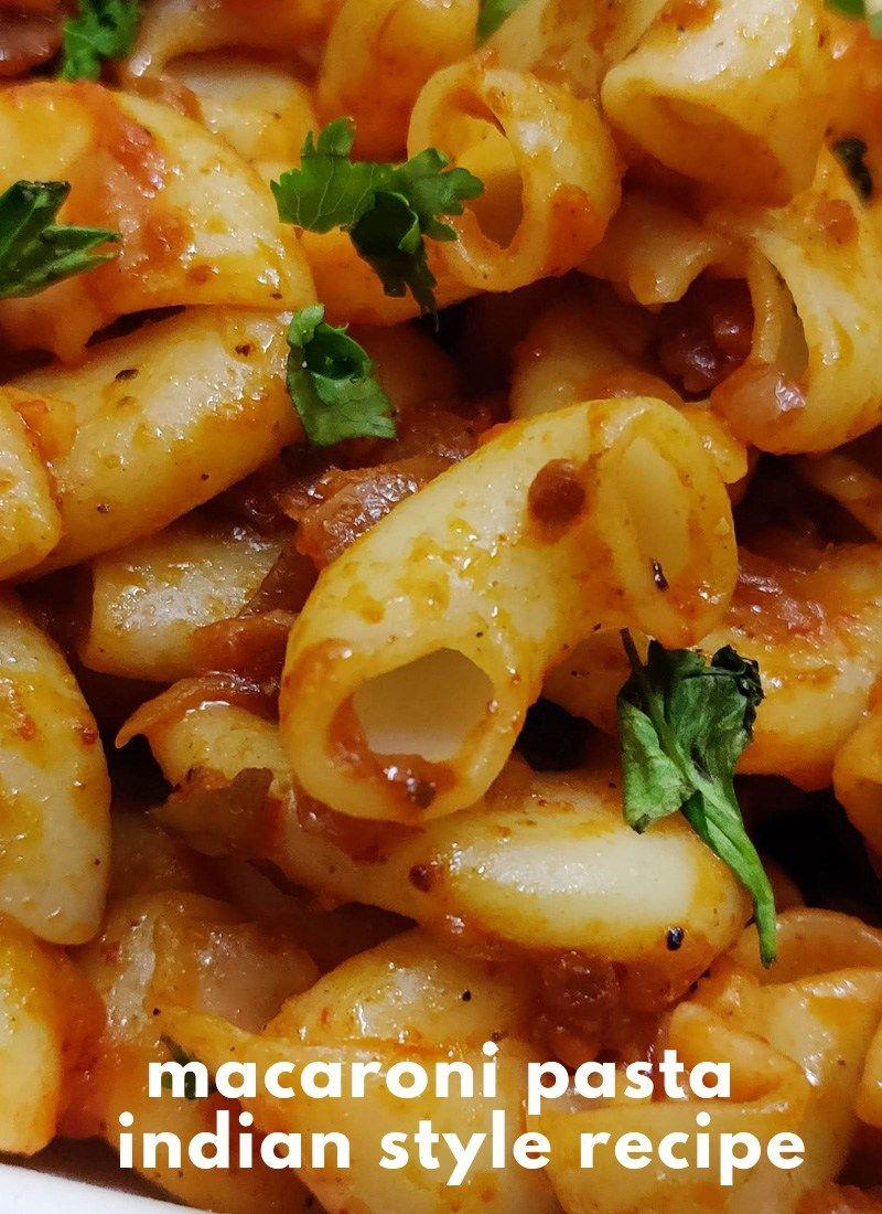 Macaroni Pasta Indian Style