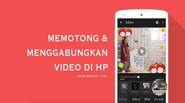 Aplikasi Android Menggabungkan Foto Dan Video
