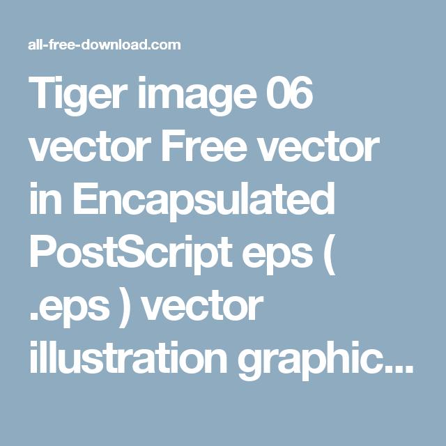 tiger image 06 vector free vector in encapsulated postscript eps