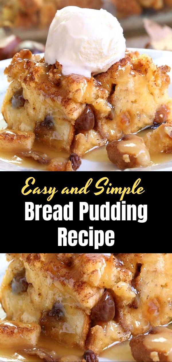 Easy and Simple Bread Pudding Recipe – pinerday.com