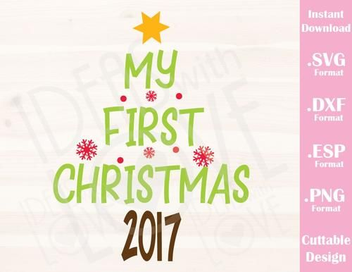 my first christmas quote baby kids cutting file in svg esp dxf and png format for cricut and silhouette
