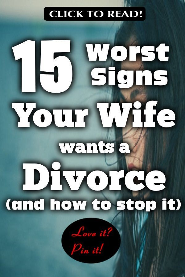 15 Worst Signs Your Wife Wants A Divorce (And How to Stop It) #divorce