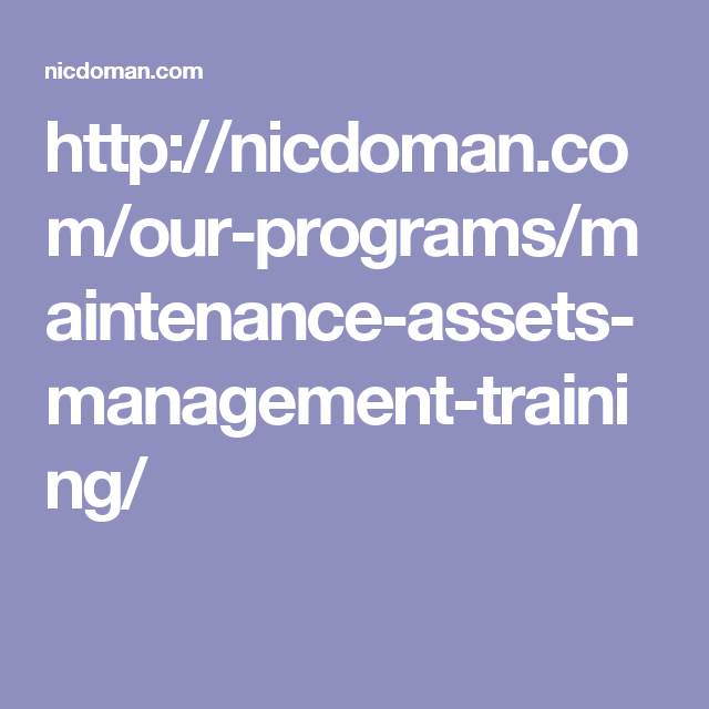 HttpNicdomanComOurProgramsMaintenanceAssetsManagement