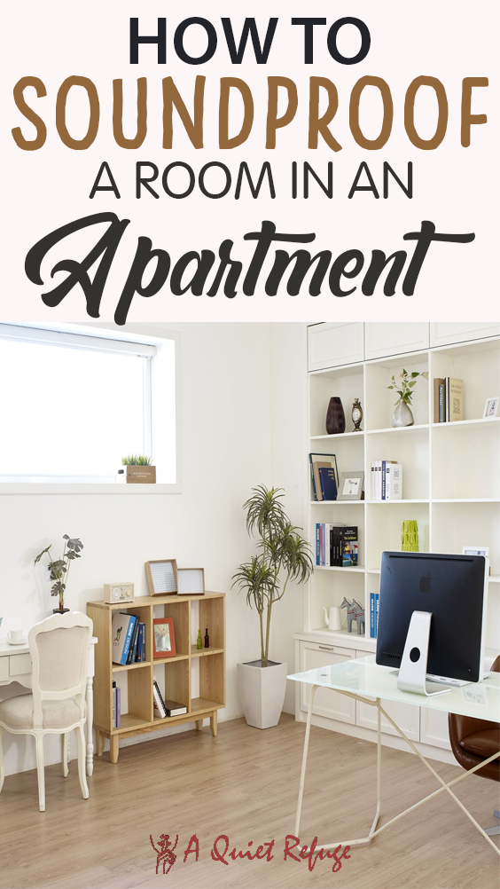 How To Soundproof A Room In An Apartment A Quiet Refuge In 2020 Uncluttered Living Room Unclutter Soundproof Room