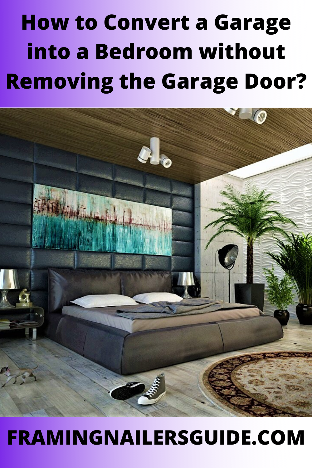 How To Convert A Garage Into A Bedroom Without Removing The Garage Door In 2020 Garage Doors Garage Bedroom Garage Bedroom Conversion