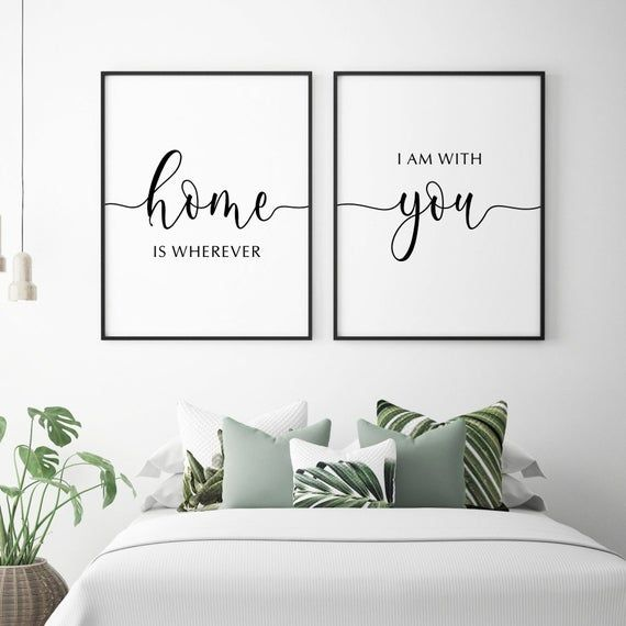 Home Is Wherever I M With You Print Bedroom Signs Couple Etsy Art Above Bed Above Bed Bedroom Wall Art