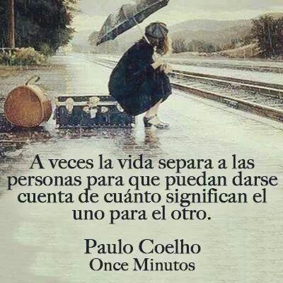 A Veces Love Distancia Spanish Pinterest Paulo Coelho