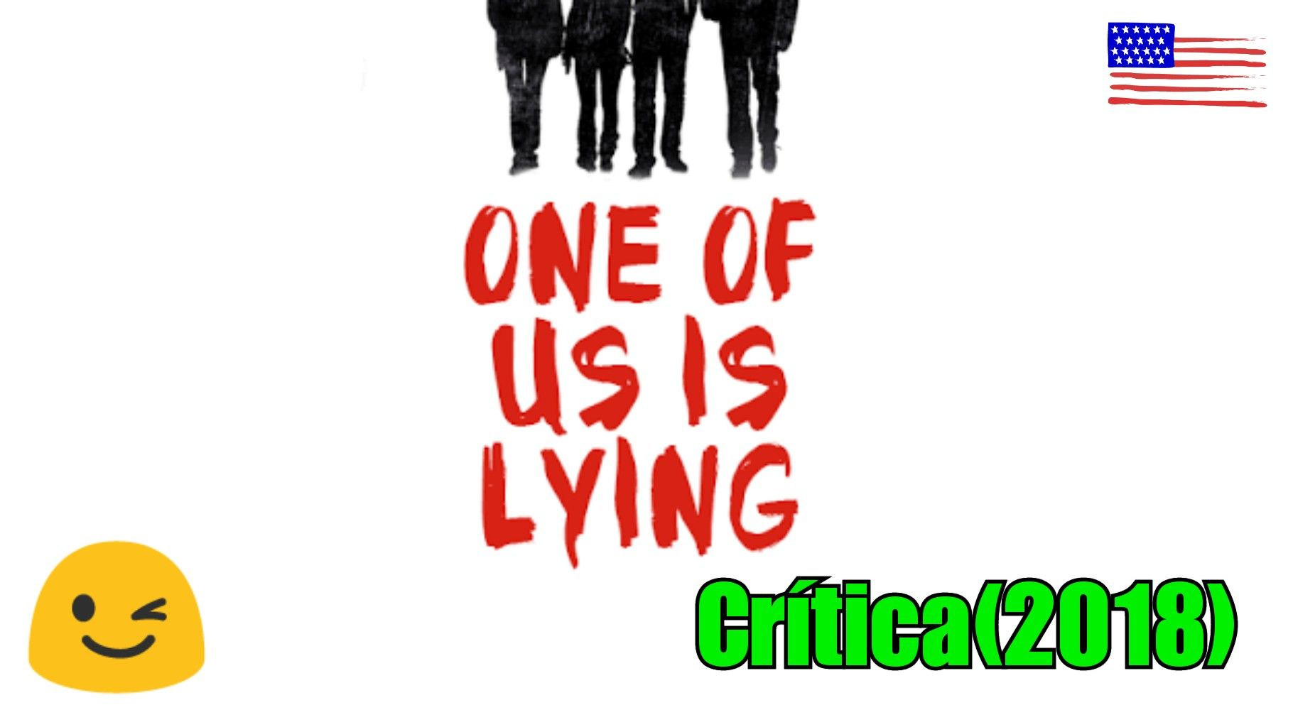 Um De Nos Esta Mentindo One Of Us Is Lying E Um Filme