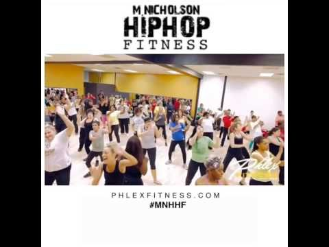 M. Nicholson Hip Hop Fitness | Phlex Aphliction Fitness