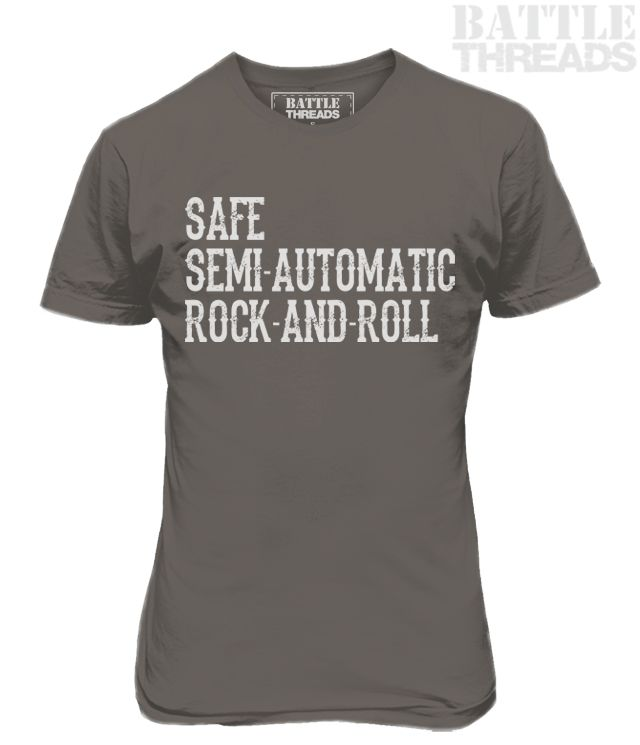 8/23/16 - Celebrate 'Safe, Semi-Automatic, Rock-and-Roll' time!! Pew Pew!  www.battle-threads.com  #pewpew