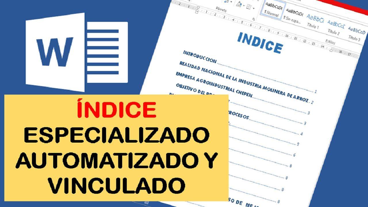 COMO HACER UN INDICE AUTOMATICO Y VINCULADO EN WORD | trabajo ...