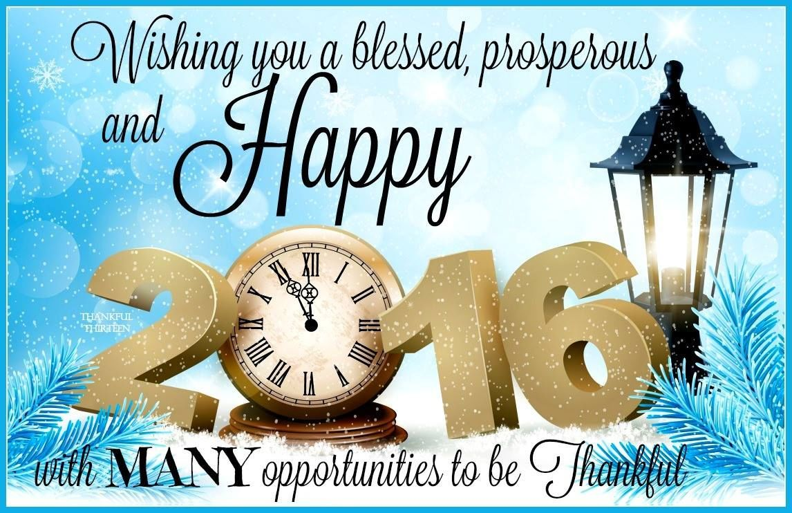 Wishing You A Blessed Prosperous And Happy New Year 2016 Good