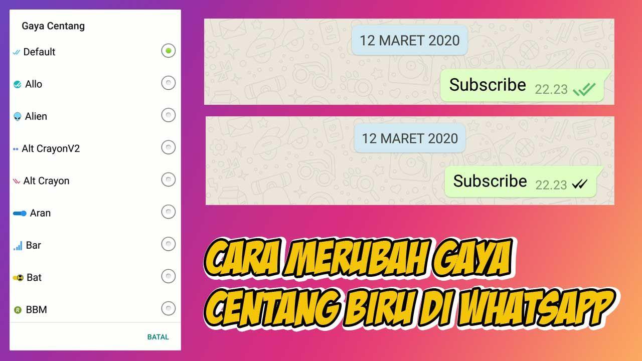 Cara Merubah Gaya Centang Biru Di Whatsapp Biru