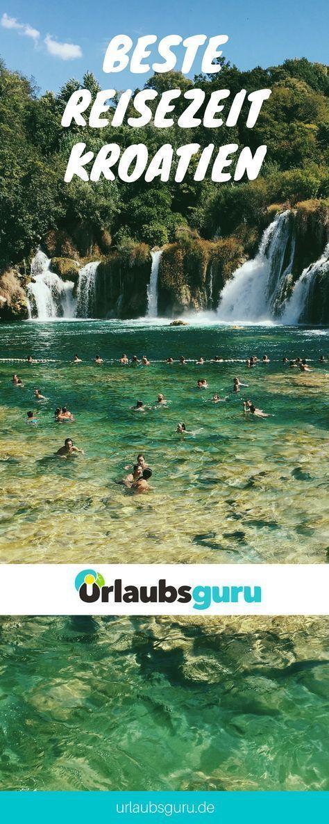 Beste Reisezeit Kroatien Klimatabellen Wetterinfos Und Vieles Mehr Erfahrt Hier Die Optimale Reisezeit Fur Kroatien Beste Reisezeit Kroatien Urlaub Reisen