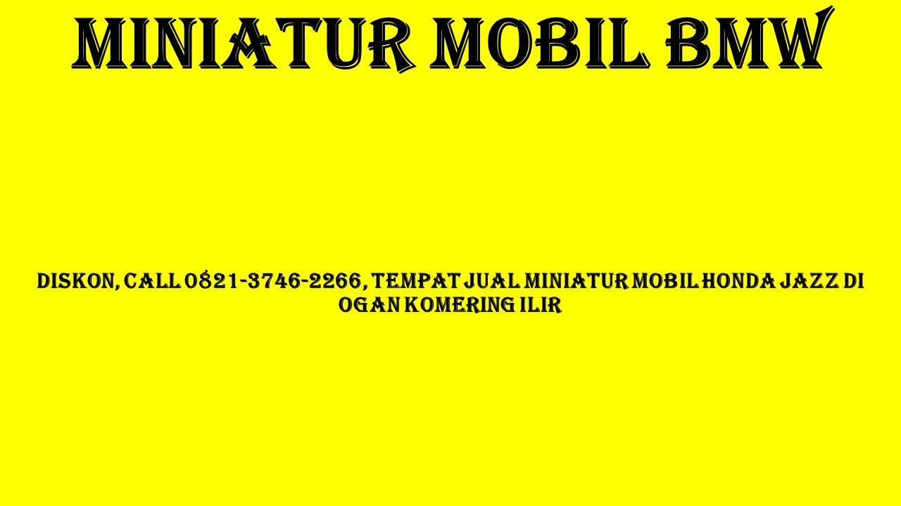 Promo Call 0821 3746 2266 Tempat Jual Miniatur Mesin Mobil Di Bener Meriah Miniatur Mobil Ceper Mobil