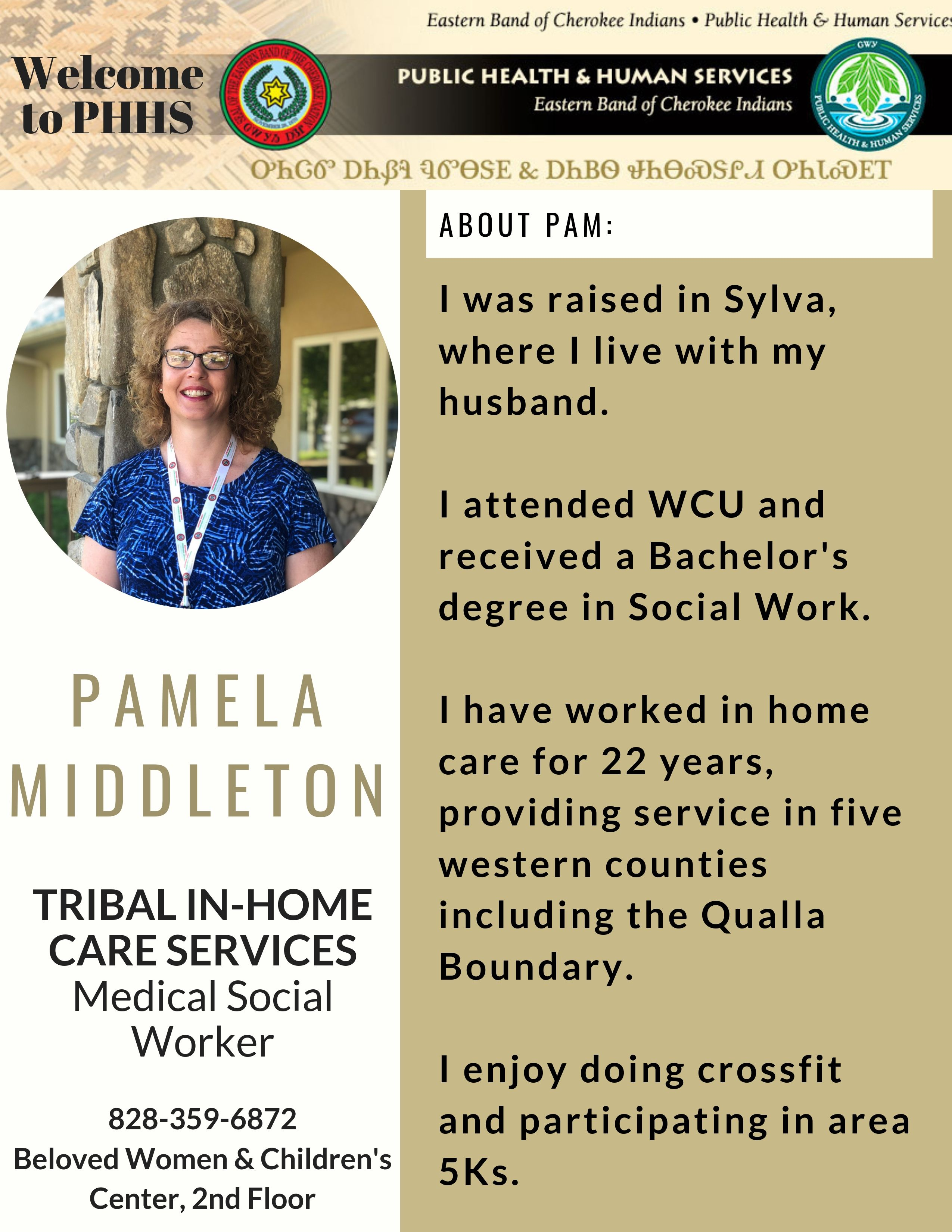 Please Join Us In Welcoming Pam Middleton To The Phhs Team As The Medical Social Worker For Tribal In Home C Medical Social Worker Human Services Public Health