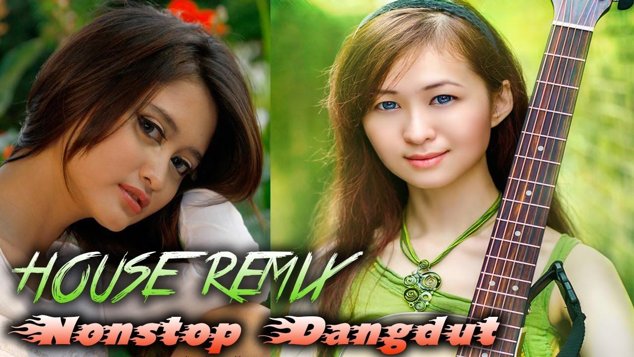 NONSTOP DANGDUT Lagu House Remix Dangdut Terbaru 2017