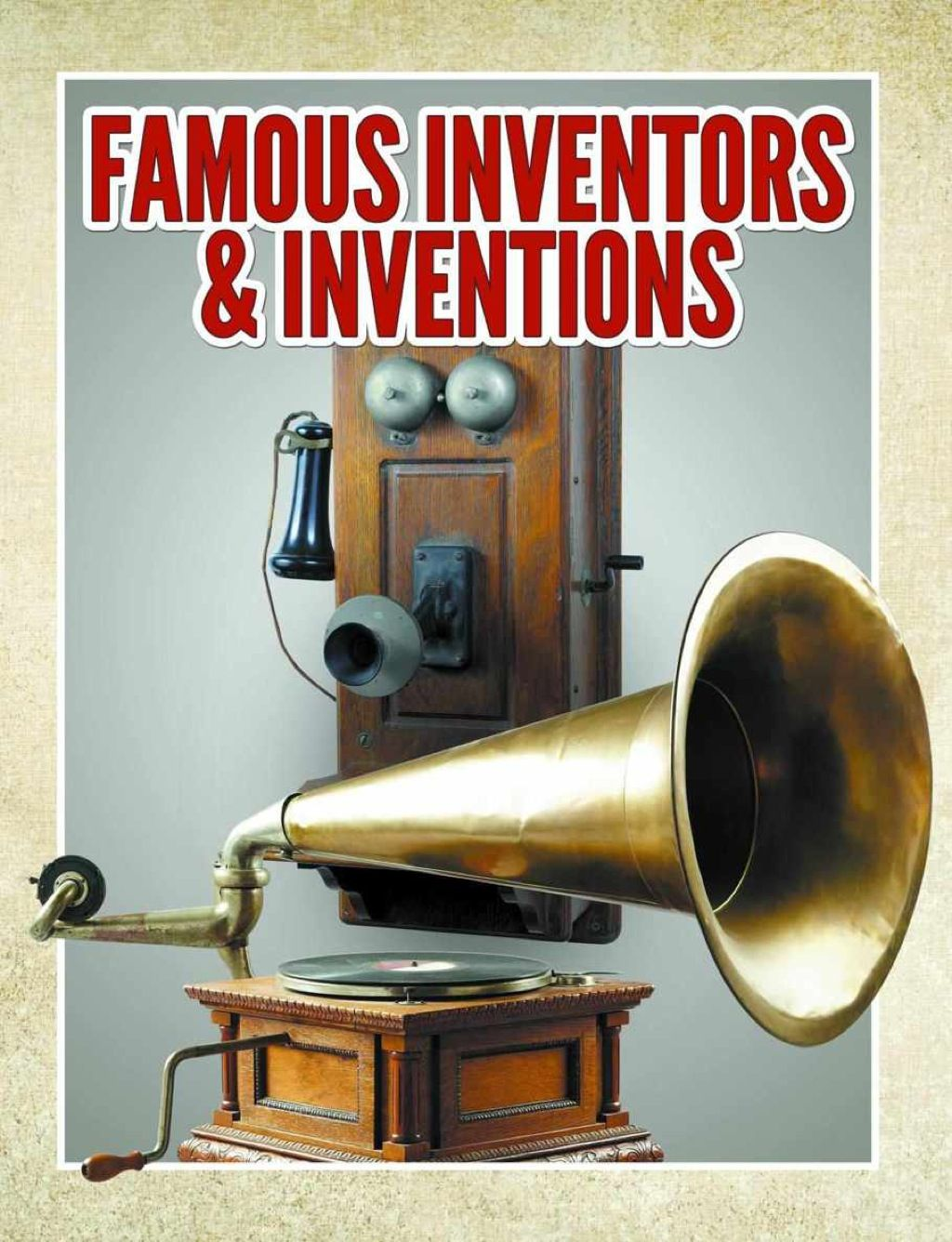 Famous Inventors Amp Inventions Ebook