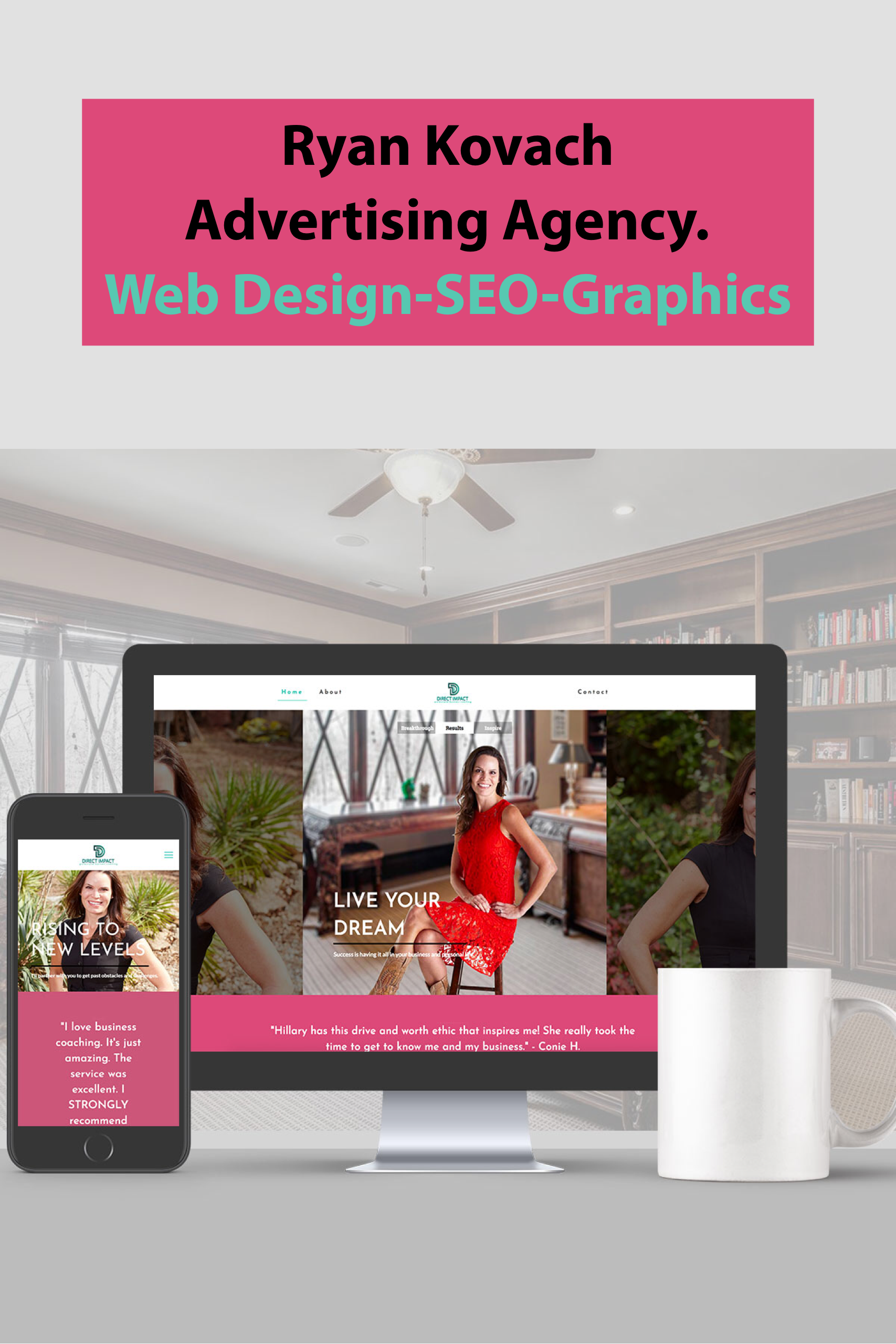 This Is A Web Design For An Online Business Coach Logo Design Web Development And Design Fort Online Coaching Business Coaching Business Business Coach Logo