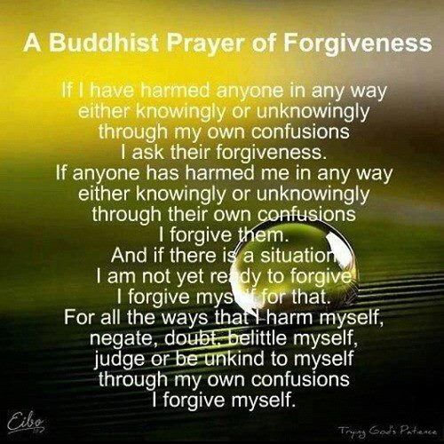 A Buddhist Prayer of Forgiveness- to add to the prayer/invocation list