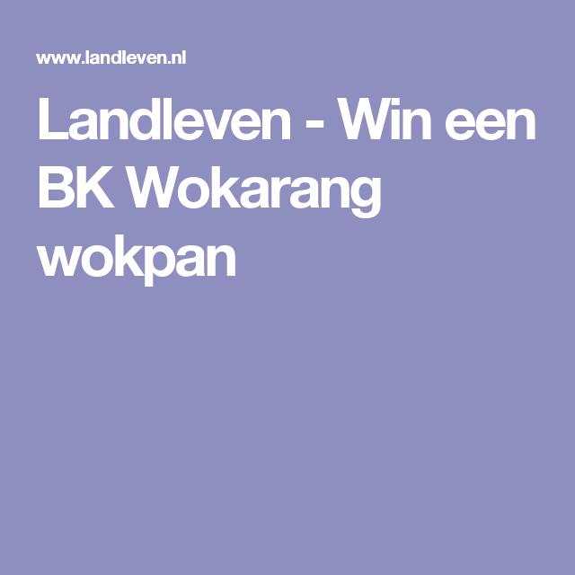 Landleven - Win een BK Wokarang wokpan