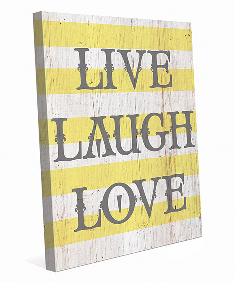 Another great find on #zulily! Stripes \'Live Laugh Love\' Wall Art by ...