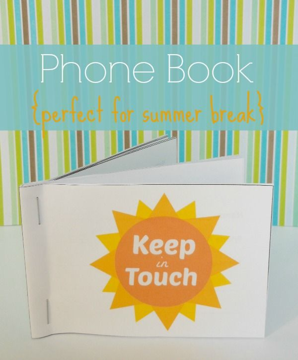 Printable Kids Phone Book Keep in Touch over Summer Break 20 Must
