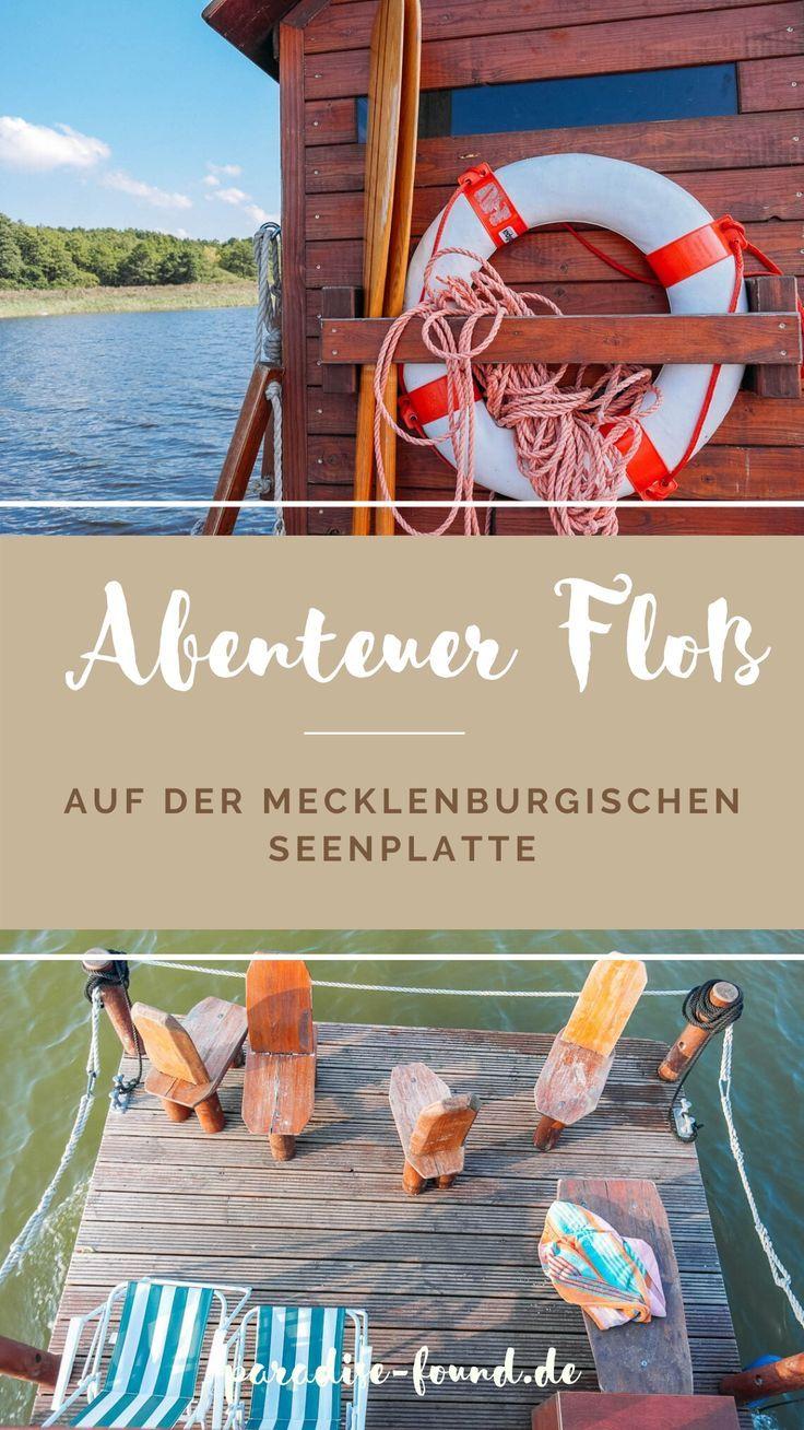 Wer träumt nicht davon: Die Mecklenburgische Seenplatte mit dem Floß zu entdecken. Tipps für einen unvergesslichen Kurzurlaub in Deutschland!