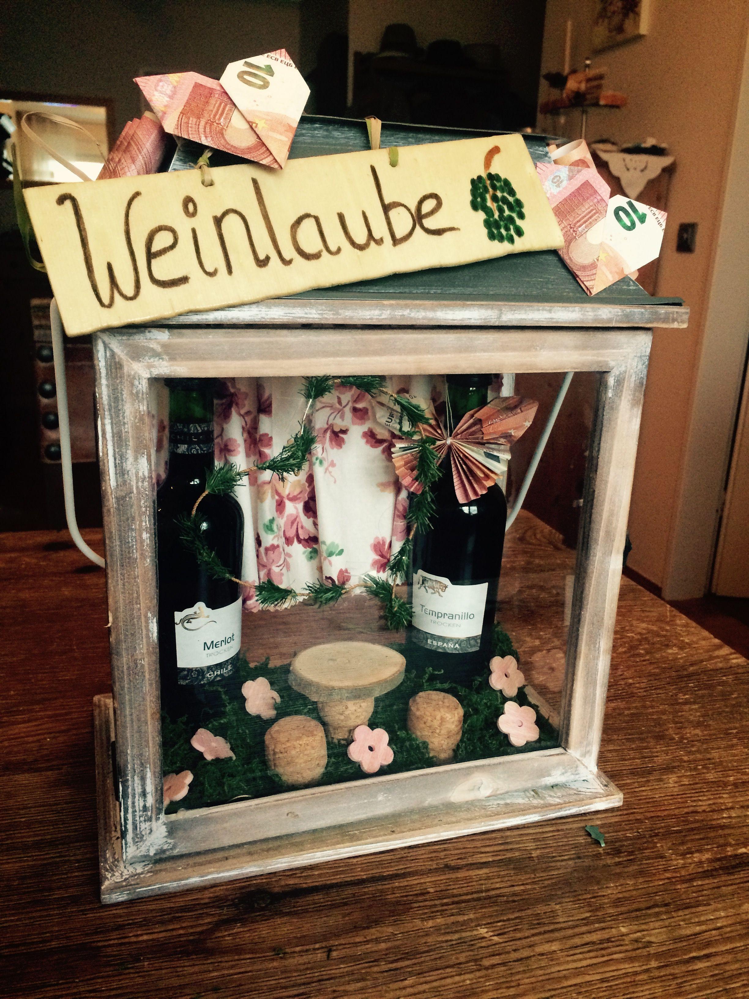 Eine Weinlaube als Geldgeschenk. Für Wein-Liebhaber ...