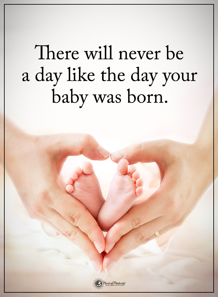 There Will Never Be A Day Like The Day Our Babies Were Born Baby Born Quotes Baby Born Baby Girl Born