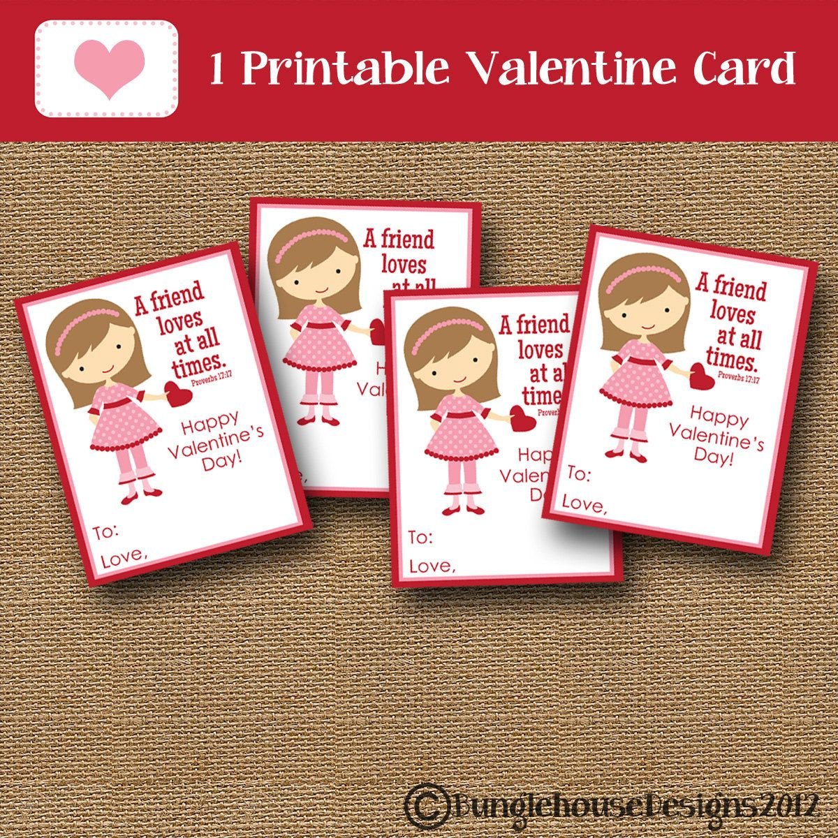 Girls Valentines DIY PRINTABLE – Christian Valentine Cards for Kids