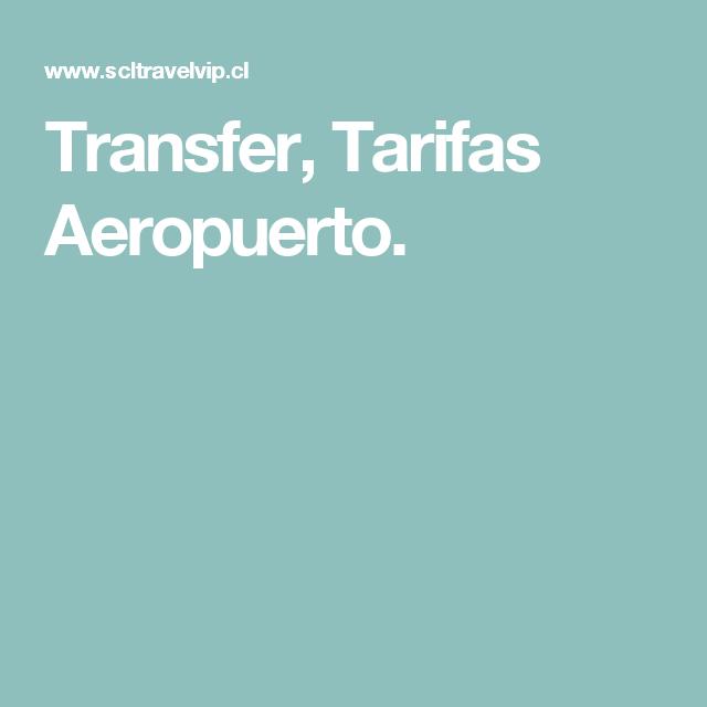Transfer, Tarifas Aeropuerto.