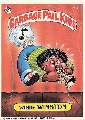 Garbage Pail Kids Windy Winston Garbage Pail Kids Garbage Pail Kids Cards Kids Stickers