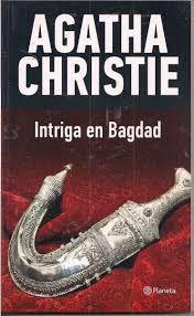 Intriga En Bagdad Agatha Cristie Agatha Christie Amantes De La Lectura Bagdad