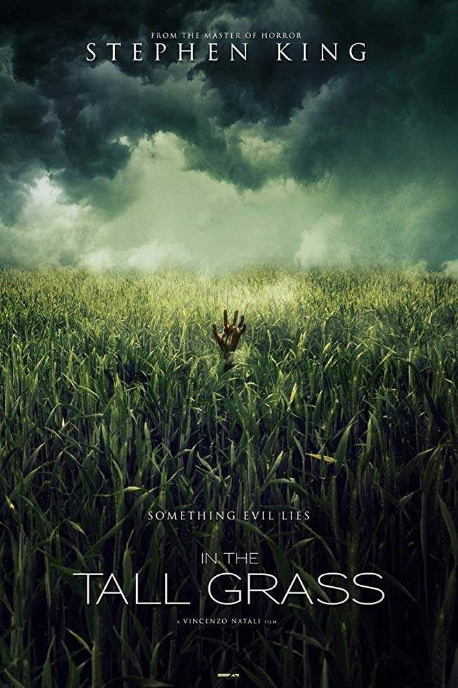 In The Tall Grass 2019 Horror Thriller Upcoming Horror Movies Horror Movies Horror Movie Posters