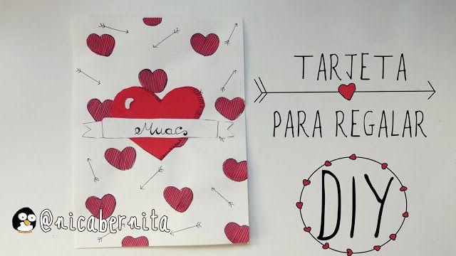 Nica Bernita Diy Tarjeta Romantica Hecha A Mano San Valentin