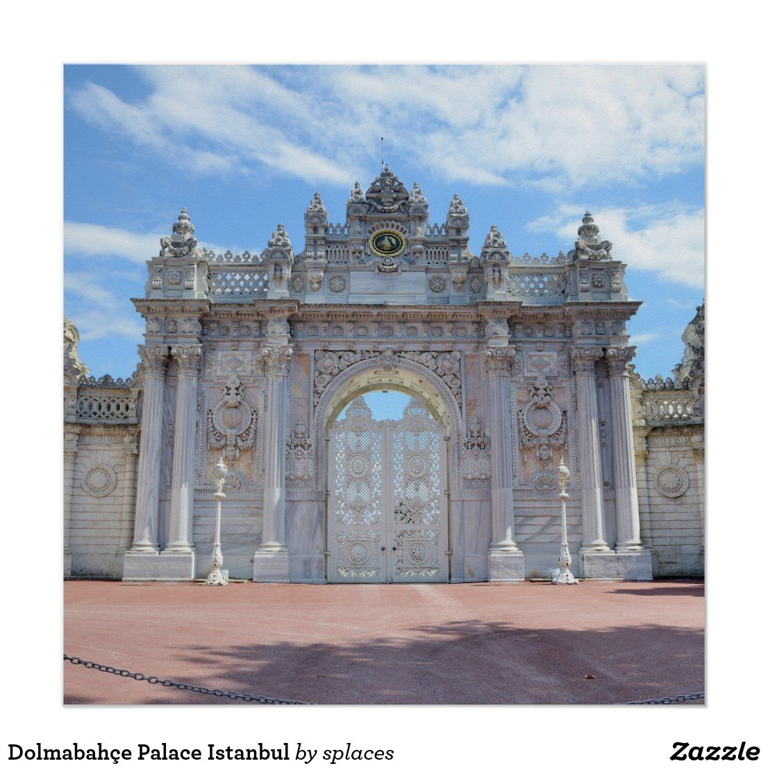 Dolmabahce Palace Istanbul Poster Zazzle Com Dolmabahce Palace Dolmabahce Istanbul 26 january 2021 india gate ticket