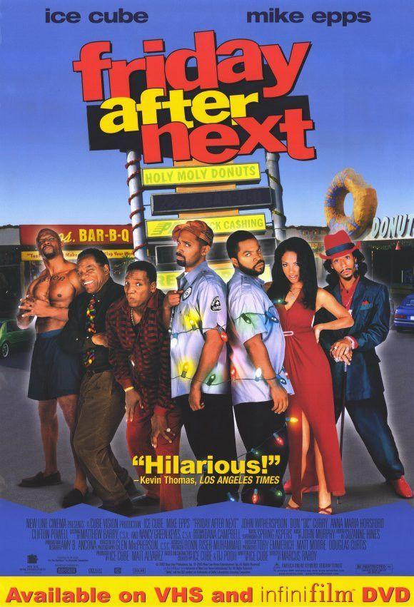 Friday After Next 11x17 Movie Poster 2002 In 2020 Black Love