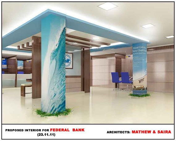 Proposed Interior For Federal Bank By Mathewandsaira Architects In Ernakulam