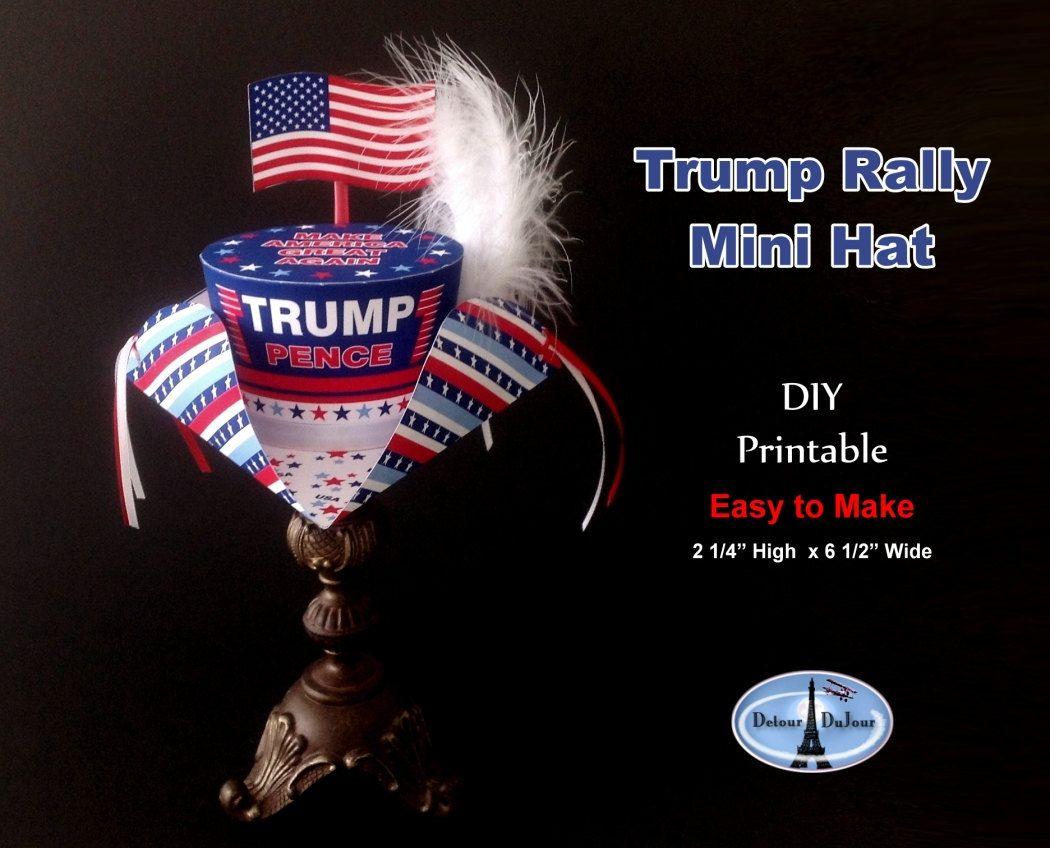 Trump Hat, Make America Great Again Hat, Trump Pence Mini Top Hat Printable…