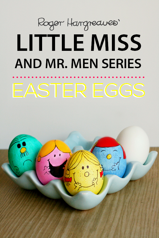 Diy Little Miss Mr Men Easter Eggs Huevos De Pascua Huevos Decorados Decoracion De Huevos
