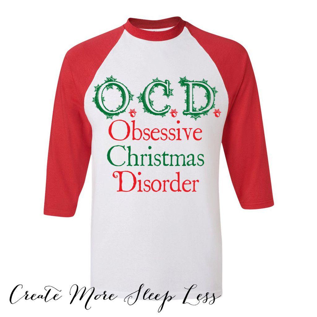Obsessive Christmas Disorder. OCD. | Best of the best! | Pinterest ...