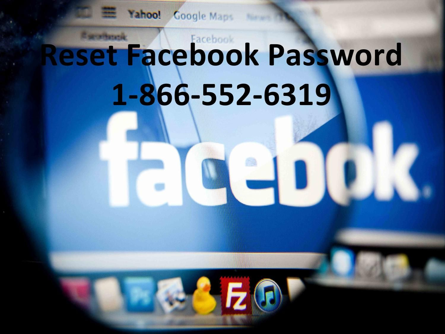 Call now 1 866 552 6319 reset facebook password toll free
