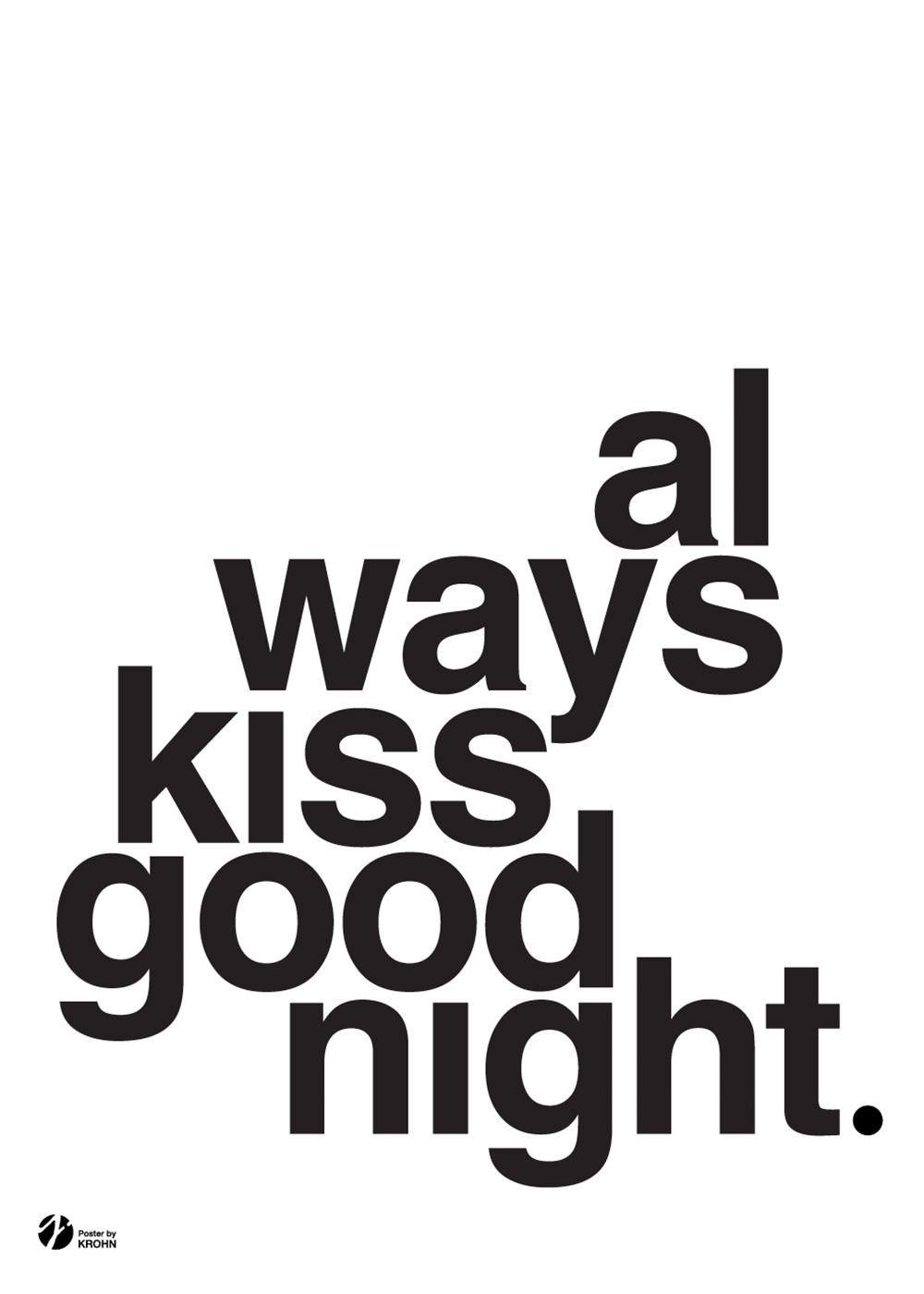 Always Kiss Goodnight - S/H | Schlafzimmer, Kombination und Wohnzimmer