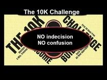 NoRiskBusinessPlan Presents! The 10K Challenge! Confused on how to start a successful online home based business? Than this is the right opportunity to get familiar with online marketing online or off-line.