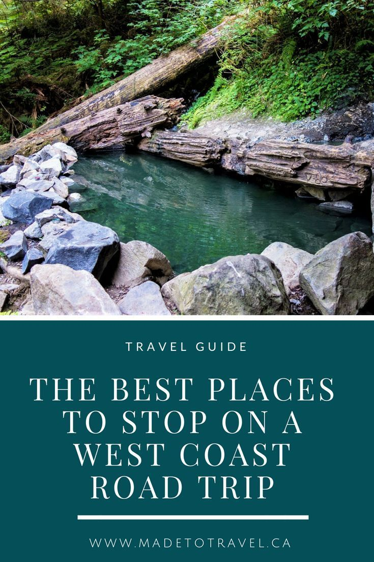 West Coast Road Trip: The Ultimate Travelers Guide│Made to Travel