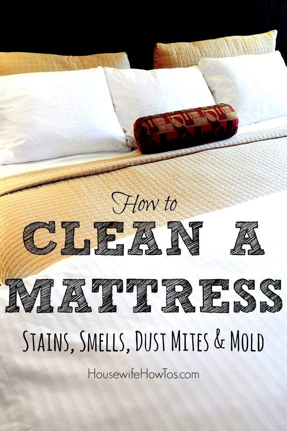 You Ll Sleep Better On A Clean Fresh Mattress Stains And Cleaning