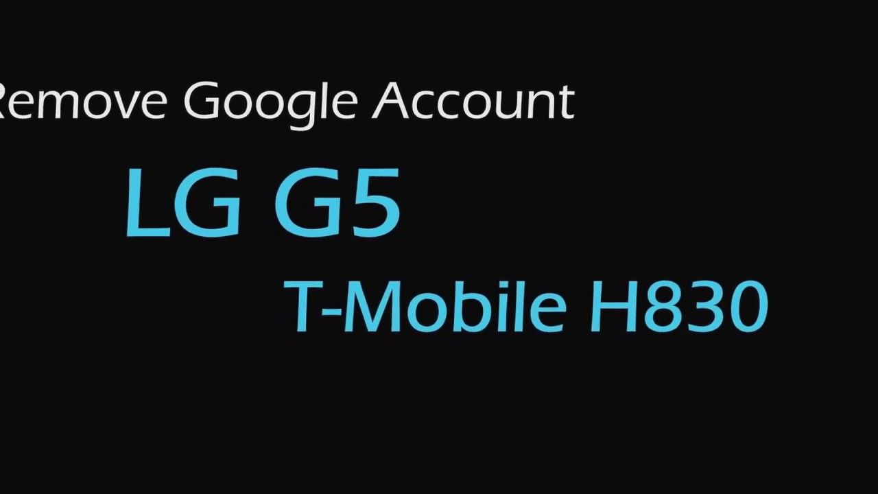 Google Account FRP Removal LG G5 H830 T Mobile USA all