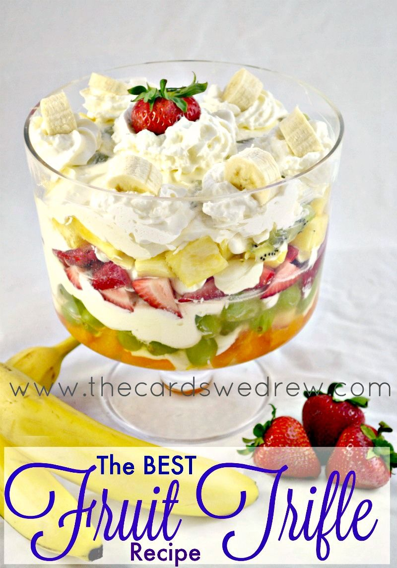 Easy Cheesecake Fruit Trifle - The Cards We Drew
