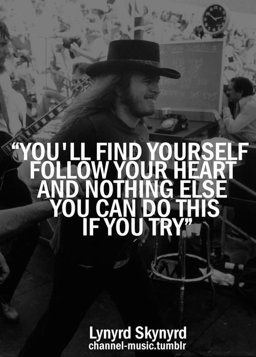 Ronnie Van Zant Quotes Lynyrd Skynyrd  Simple Man  1973 Album  Lynyrd Skynyrd Debut